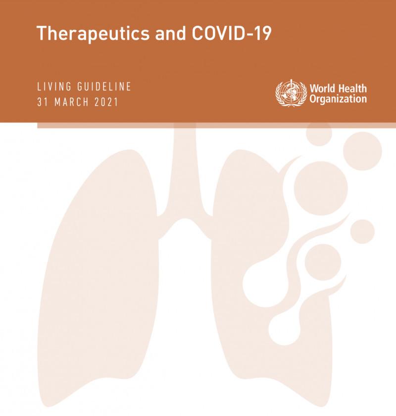 دانلود گایدلاین Therapeutics and COVID-19 سازمان بهداشت جهانی (نسخه ۱۱ فروردین ۱۴۰۰)